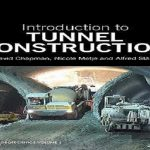 Introduction to Tunnel Construction PDF Free Download
