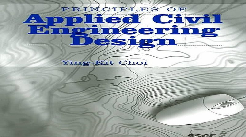 Principles of Applied Civil Engineering Design Pdf