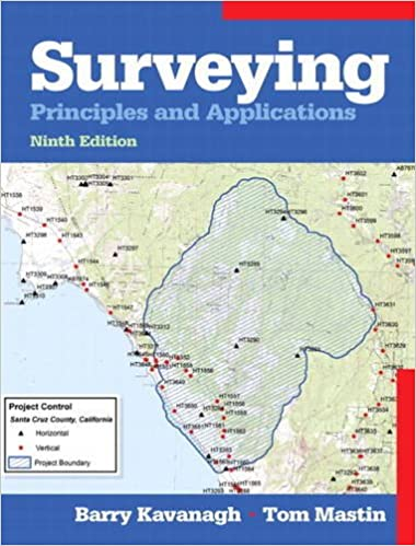 Surveying Principles and Applications 9 th