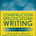 Introduction to Construction Specifications Writing Principles and Procedures 2010 Wiley