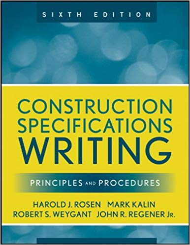 Introduction to Construction Specifications Writing Principles and Procedures