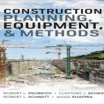 Construction Planning, Equipment and Methods PDF Free Download