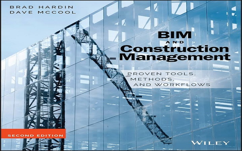 BIM and Construction Management: Proven Tools, Methods, and Workflows PDF