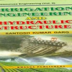 Irrigation Engineering and Hydraulic Structures Pdf Free Download