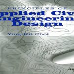 Principles of Applied Civil Engineering Design Pdf Free Download