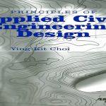 Principles of Applied Civil Engineering Design Pdf Free Download