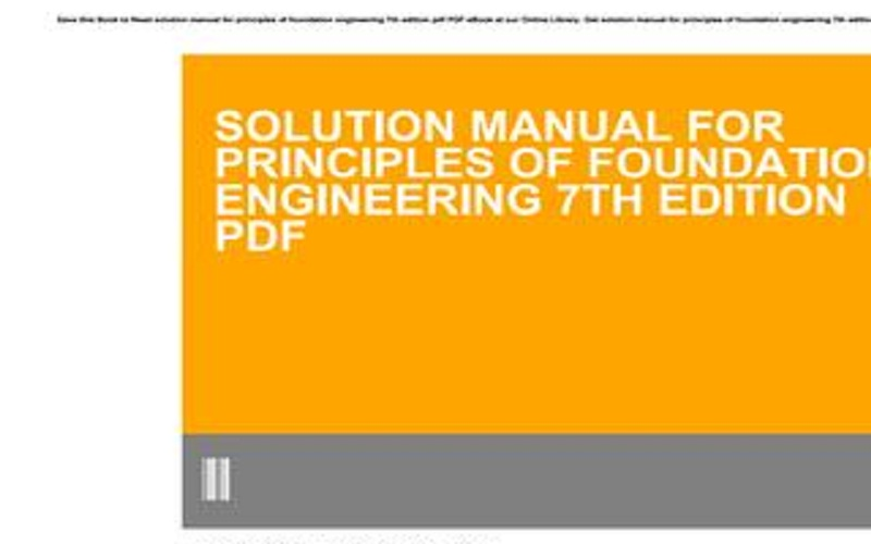 Principle Of Foundation Engineering Solution Manual