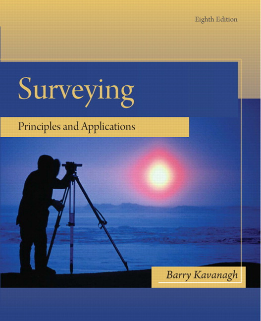 Surveying Principles and Applications Pdf Fifth Edition by Barry Kavanagh